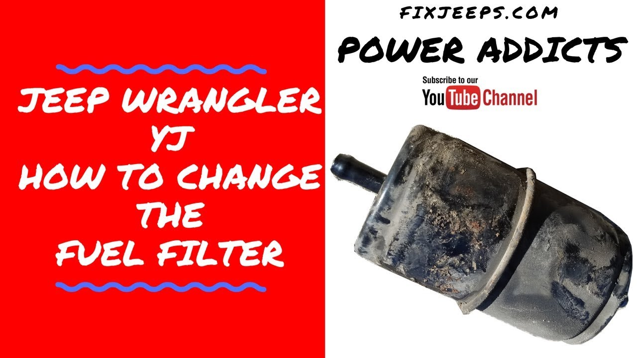 Jeep YJ Change Fuel Filter