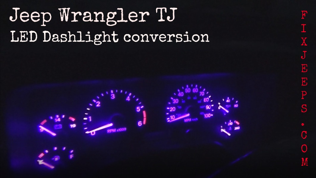 Jeep Wrangler TJ LED Dashlight conversion